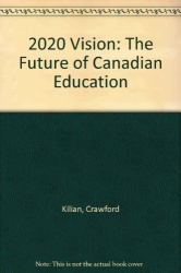 Crawford Kilian: 2020 Visions: The Future of Canadian Education