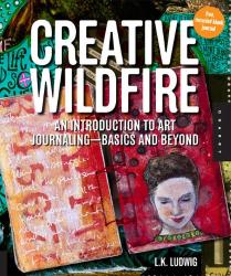 LK Ludwig: Creative Wildfire