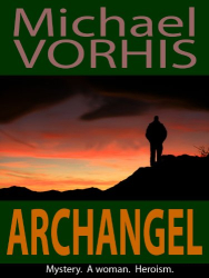 Michael Vorhis: ARCHANGEL