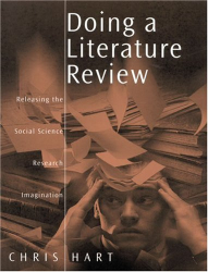 Christopher Hart: Doing a Literature Review : Releasing the Social Science Research Imagination