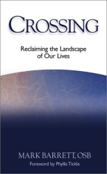 Mark Barrett: Crossing: Reclaiming the Landscape of Our Lives