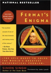 Simon Singh: Fermat's Enigma: The Epic Quest to Solve the World's Greatest Mathematical Problem