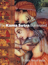 Andrea Marion Pinkney: The Kama Sutra Illuminated: Erotic Art of India