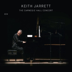 Keith Jarrett: The Carnegie Hall Concert