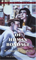 W. Somerset Maugham: Of Human Bondage (Bantam Classic)