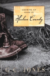 G. C. Jones: Growing Up Hard in Harlan Country