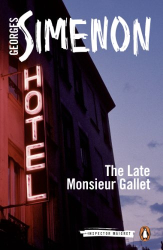 Georges Simenon: The Late Monsieur Gallet: Inspector Maigret #2