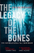 Dolores Redondo: The Legacy of the Bones (The Baztan Trilogy, Book 2)