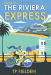 TP Fielden: The Riviera Express (A Miss Dimont Mystery, Book 1)