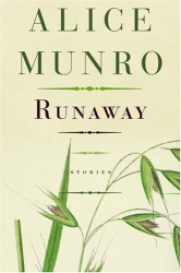 Alice Munro: Runaway: Stories