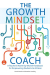 Annie Brock: The Growth Mindset Coach: A Teacher's Month-by-Month Handbook for Empowering Students to Achieve