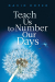 David Roper: Teach Us to Number Our Days
