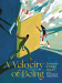 Maria Popova & Claudia Bedrick, editors: A Velocity of Being: Letters to A Young Reader