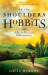 Louis Markos: On the Shoulders of Hobbits: The Road to Virtue with Tolkien and Lewis