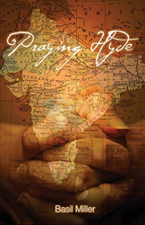 Miller, Basil: Praying Hyde: Missionary to India
