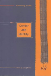: Gender and Identity (Reinventing Textiles) (v. 2)