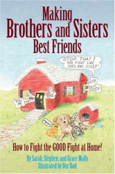 Sarah, Stephen & Grace Mally : Making Brothers and Sisters Best Friends