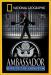 : National Geographic - Ambassador: Inside the Embassy