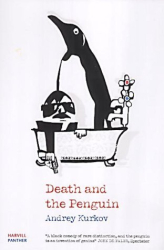 Andrey Kurkov: Death and the Penguin (Panther)