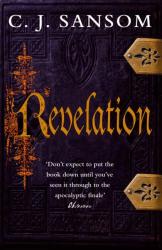 C.J. Sansom: Revelation (Shardlake)
