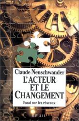 Claude Neuschwander: L'acteur et le changement