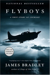 James Bradley: Flyboys: A True Story of Courage