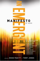 : An Emergent Manifesto of Hope (emersion: Emergent Village resources for communities of faith)