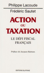 Philippe Lacoude and Frederic Sautet (Eds.): Action ou Taxation
