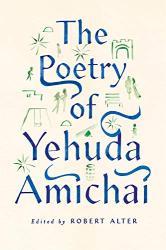 Amichai, Yehuda: The Poetry of Yehuda Amichai