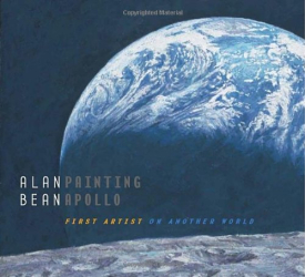 Alan Bean: Painting Apollo: First Artist on Another World