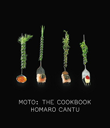 Homaro Cantu: Moto: The Cookbook
