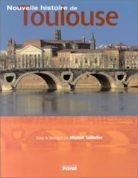 Collectif: Nouvelle histoire de Toulouse