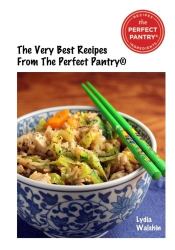 : The Very Best Recipes From The Perfect Pantry: Favorite recipes from the popular food blog