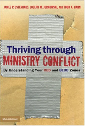 James P. Osterhaus: Thriving through Ministry Conflict: By Understanding Your Red and Blue Zones