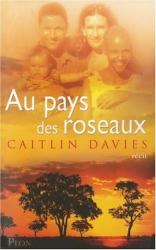 Caitlin Davies: Au pays des roseaux