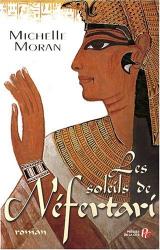 Michelle Moran: Les soleils de Néfertari