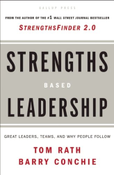 Tom Rath: Strengths-Based Leadership