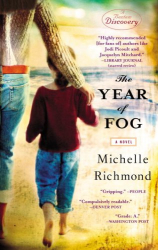 Michelle Richmond: The Year of Fog (Bantam Discovery)