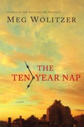 Meg Wolitzer: The Ten-Year Nap