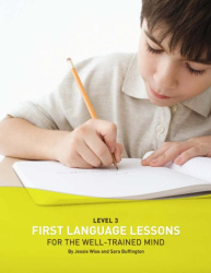 Jessie Wise: First Language Lessons for the Well-Trained Mind, Level 3 Student Workbook