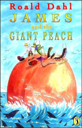 Dahl Roald: James And The Giant Peach (Puffin Books)