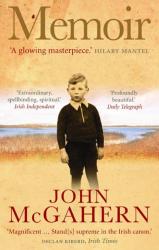 John McGahern: Memoir