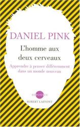 Daniel Pink: L'homme aux deux cerveaux