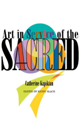 : Art in Service of the Sacred