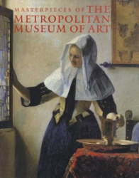 : Masterpieces of The Metropolitan Museum of Art (Metropolitan Museum of Art Series)