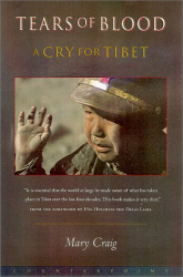Mary Craig: Tears of Blood: A Cry for Tibet