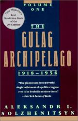 Aleksandr Isaevich Solzhenitsyn: The Gulag Archipelago 1918-1956
