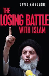 David Selbourne: The Losing Battle with Islam