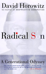 David Horowitz: Radical Son: A Generational Odyssey