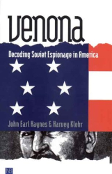 John Earl Haynes: Venona: Decoding Soviet Espionage in America